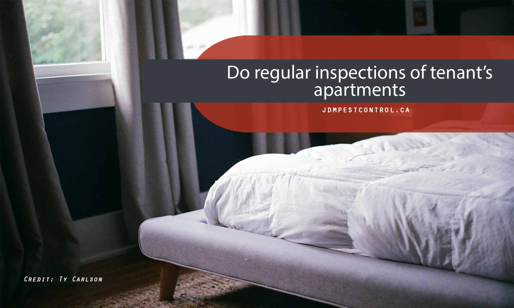 Do regular inspections of tenant's apartments.