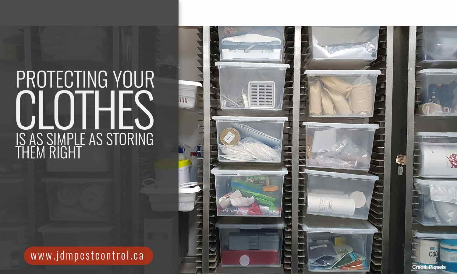 Protecting your clothes is as simple as storing them right
